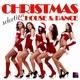 Various Artists Christmas House & Dance Selection