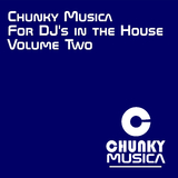 Chunky Musica for DJs in the House, Vol. 2 by Various Artists mp3 download