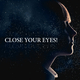 Various Artists Close Your Eyes!