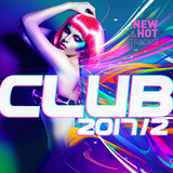 Club 2017 / 2: New & Hot Hits by Various Artists mp3 download