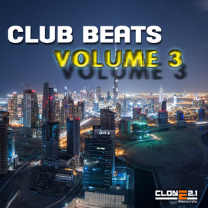Various Artists - Club Beats Vol. 3 (Clone 2.1 Records)