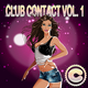 Various Artists Club Contact, Vol. 1