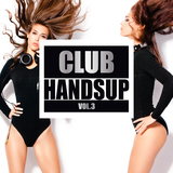 Club Handsup, Vol. 3 by Various Artists mp3 download