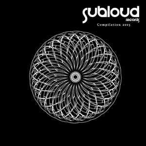 Various Artists - Compilation 2015 (Subloud Records)