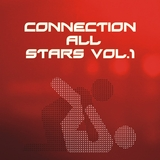 Connection All Stars Vol. 1 by Various Artists mp3 download