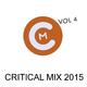 Various Artists - Critical Mix 2015, Vol. 4