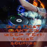 DJ''s Most Wanted Deep Tech House Sounds by Various Artists mp3 download