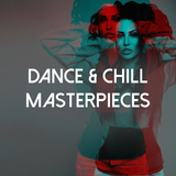 Dance & Chill Masterpieces by Various Artists mp3 download