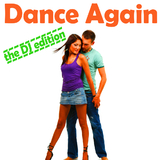 Dance Again - the Dj Edition by Various Artists mp3 download