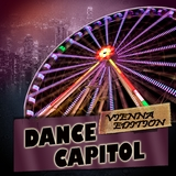 Dance Capitol: Vienna Edition by Various Artists mp3 download