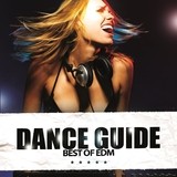 Dance Guide Best of EDM by Various Artists mp3 download