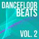 Various Artists - Dancefloor Beats, Vol. 2