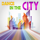 Various Artists - Dance in the City