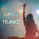 Various Artists - Dance to Trance