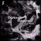 Darkness Takeover, Vol. 2 by Various Artists mp3 download
