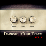 Darkside Club Traxx, Vol. 1 by Various Artists mp3 download