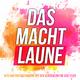 Various Artists - Das macht Laune(Hits und Party-Stimmung mit den Klassikern für jede Feier)