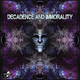 Various Artists - Decadence and Immorality