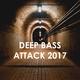 Various Artists - Deep Bass Attack 2017