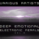 Deep Emotional Electronic Pearls, Vol. 2 by Various Artists mp3 download