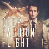 Deep Fashion Flight by Various Artists mp3 download