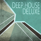 Various Artists Deep House Deluxe