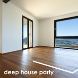 Deep House Party by Various Artists mp3 download