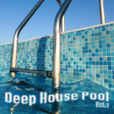 Deep House Pool Vol.1 by Various Artists mp3 download