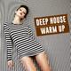 Various Artists - Deep House Warm Up