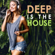 Various Artists Deep Is the House
