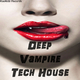 Various Artists Deep Vampire Tech House