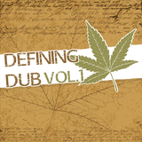 Defining Dub, Vol. 1 by Various Artists mp3 download