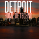 Various Artists - Detroit Home of Techno: Best Of