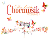 Die Beste Chormusik, Vol. 1 by Various Artists mp3 download