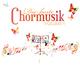 Various Artists Die Beste Chormusik, Vol. 1