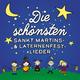 Various Artists Die schönsten Sankt Martins- & Laternenfest-Lieder