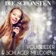 Various Artists Die schönsten Volkslieder & Schlager Melodien