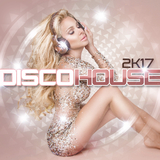 Disco House 2k17 by Various Artists mp3 download