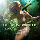 Dj´s Most Wanted - Techno by Various Artists mp3 downloads