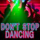 Various Artists Don't Stop Dancing