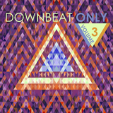 Downbeat Only, Vol. 3 by Various Artists mp3 download