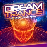 Dream Trance: A New Chapter by Various Artists mp3 download