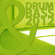 Various Artists Drum & Bass 2012