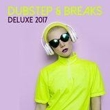 Dubstep & Breaks Deluxe 2017 by Various Artists mp3 download