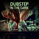 Various Artists - Dubstep in the Dark