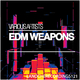 Various Artists - EDM Weapons