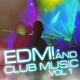 Various Artists EDM and Club Music, Vol. 1