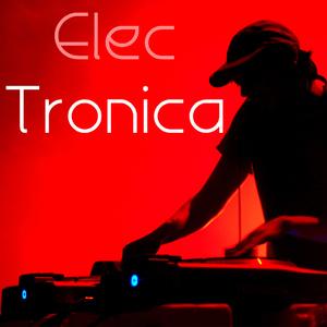 Various Artists - Elec Tronica (Everlasting Sensation)