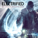 Various Artists - Electrified: Best of Electo and Electro House