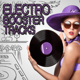 Electro Booster Tracks by Various Artists mp3 download